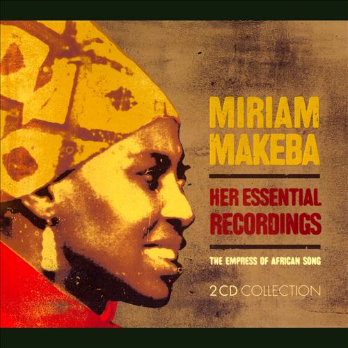 Her Essential Recordings: The Empress of African Song