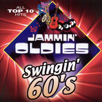 Jammin' Oldies: Swingin' 60's