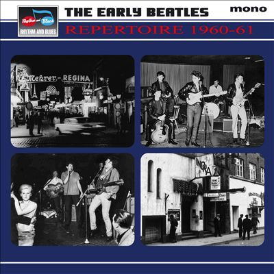 The Early Beatles Repertoire 1960-61: Beatles Beginnings Nine