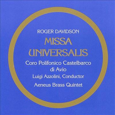 Roger Davidson: Missa Universalis