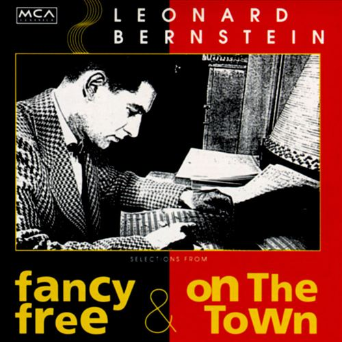 Fancy Free/On the Town
