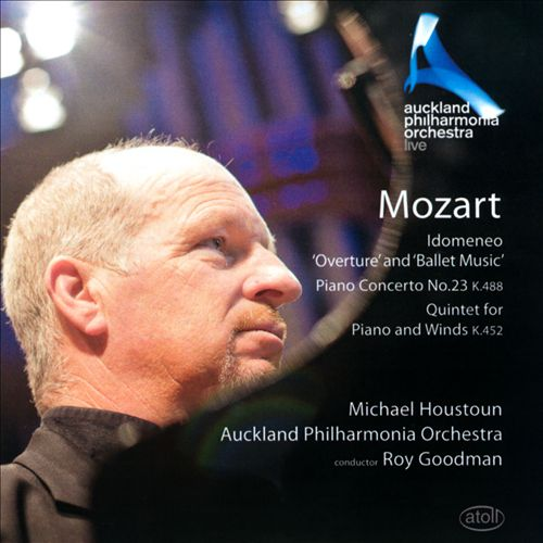"""Mozart: Idomeneo """"Overture"""" and """"Ballet Music""""; Piano Concerto No. 23; Quintet for Piano and Winds"""