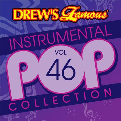 Drew's Famous Instrumental Pop Collection, Vol. 46
