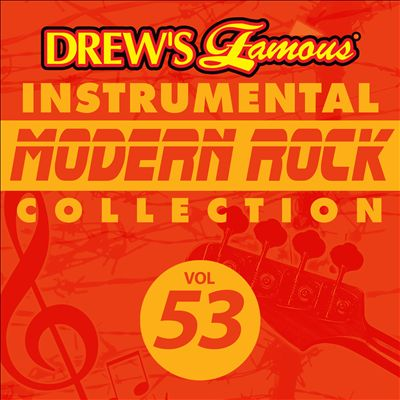 Drew's Famous Instrumental Modern Rock Collection, Vol. 53