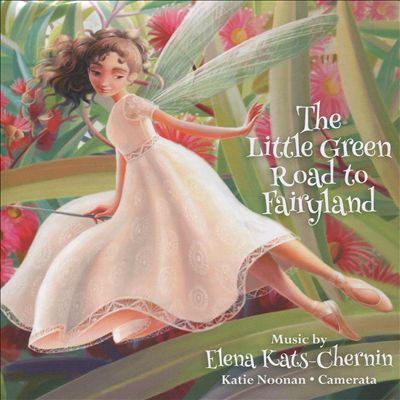 Elena Kats-Chenin: The Little Green Road to Fairyland
