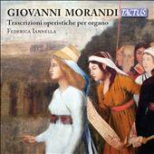 Giovanni Morandi: Trascrizioni operistiche per organo