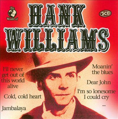 The World of Hank Williams