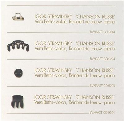 Igor Stravinsky: Chanson Russe