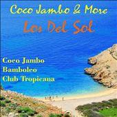 Coco Jambo & More Los del Sol