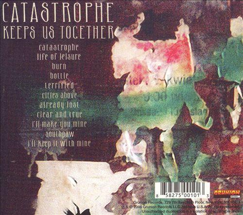 Catastrophe Keeps Us Together