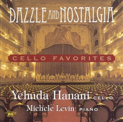 Dazzle and Nostalgia: Cello Favorites