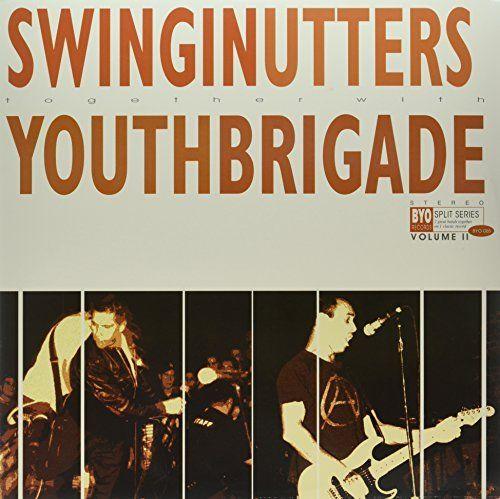 Swinging Utters/Youth Brigade [Split]