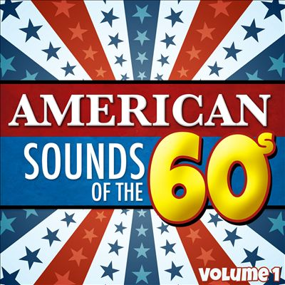 American Sounds of the 60's, Vol. 1
