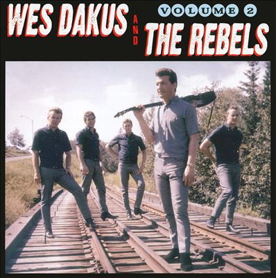 Wes Dakus and the Rebels, Vol. 2