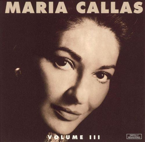 Maria Callas, Vol. 3