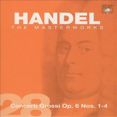 Handel: Concerti Grossi Op. 6 Nos. 1-4