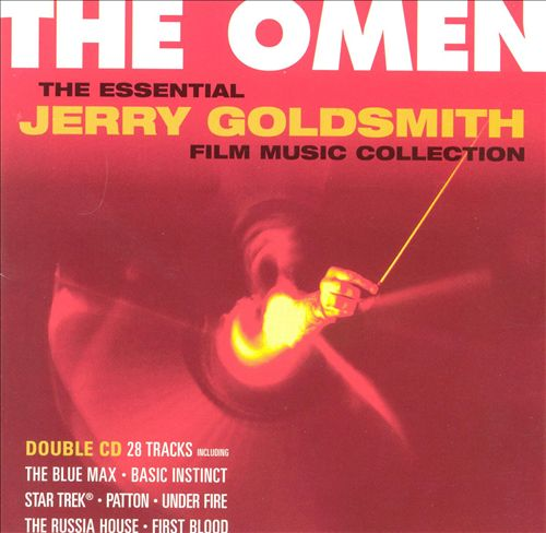 Omen: The Essential Jerry Goldsmith Film Music Collection
