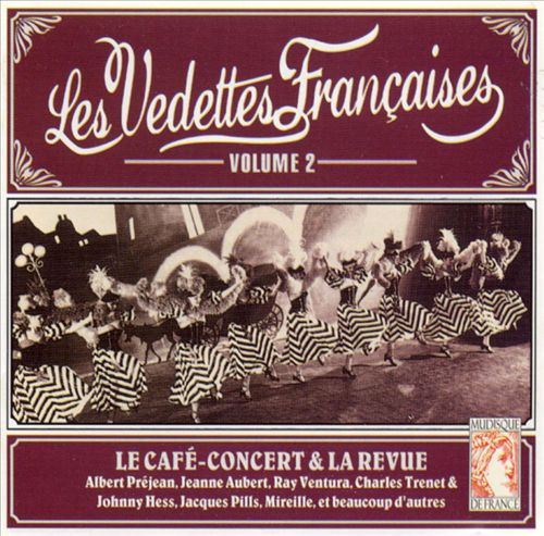 Le Cafe Concert & La Revue, Vol. 2