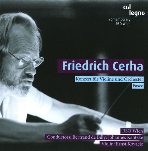 Friedrich Cerha: Konzert fur Violin; Fasce