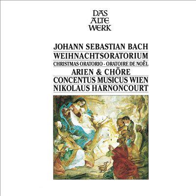 Bach: Weihnachtoratorium - Arien & Chöre