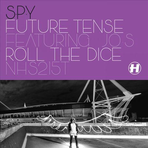 Future Tense/Roll the Dice
