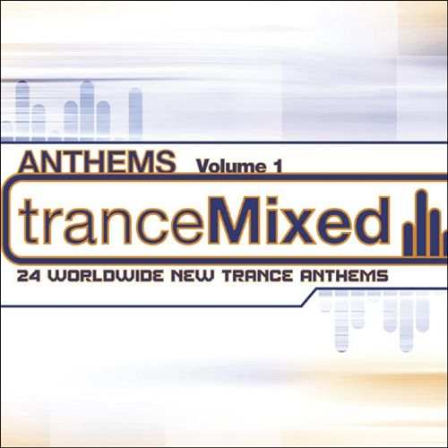 Trancemixed Anthems, Vol. 1