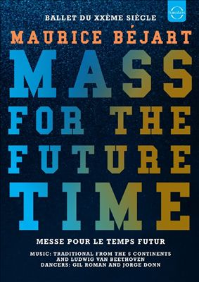 Maurice Béjart: Mass for the Future Time [Video]
