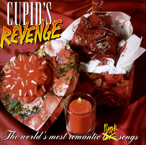Cupid's Revenge: World's Most Romantic Punk Songs