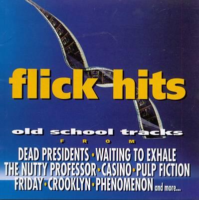 Flick Hits: Old School Tracks