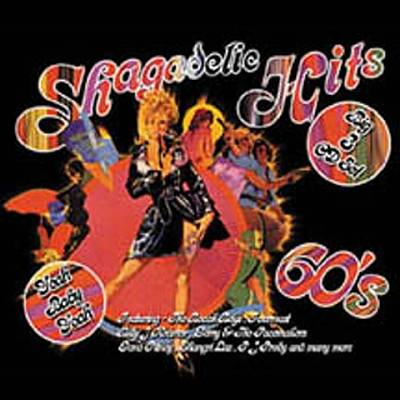 Shagadelic Hits of the 60's