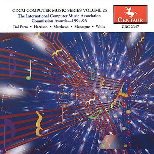 CDCM Computer Music Series, Vol. 25: The International Computer Music Assoc