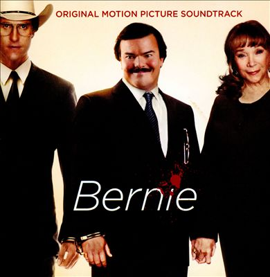 Bernie [Original Soundtrack]