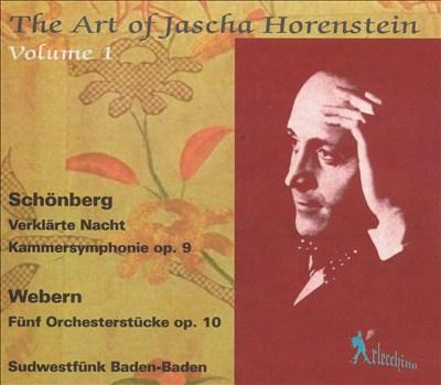 Schönberg: Verklärte Nacht; Kammersymphonie Op. 9; Webern: Fünf Orchesterstücke, Op. 10