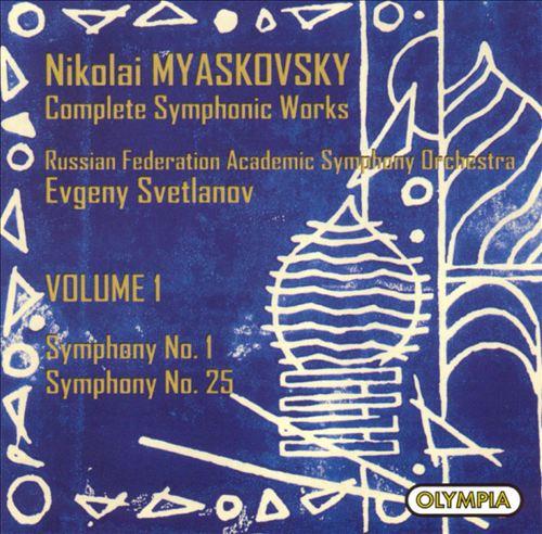 Myaskovsky: Symphonies Nos. 1 & 25