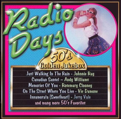50's Golden Jukebox: Radio Days