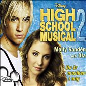 High School Musical 2: You Are the Music in Me [Du Är Musiken I Mig] [Swedish] [Single]