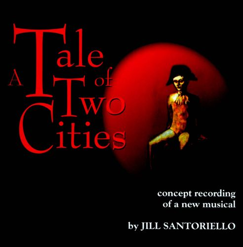A Tale of Two Cities: Original Broadway Concept Album