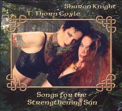 Songs for the Strengthening Sun