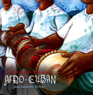 Sacred Drums: Afro Cuban