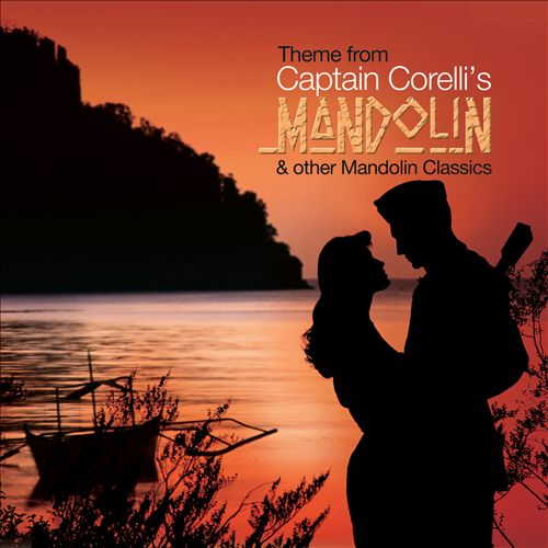 Theme from Captain Corelli's Mandolin and Other Mandolin...