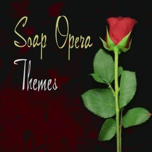 Soap Opera Themes