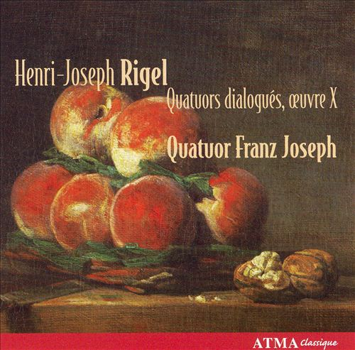 Henri-Joseph Rigel: Quatuors dialogués, oeuvre X