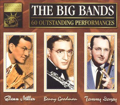 Big Bands [Miller, Goodman, Dorsey] [K-Tel UK 3 CD]