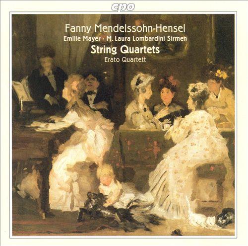 Fanny Mendelssohn-Hensel: String Quartets