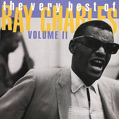 The Very Best of Ray Charles, Vol. 2