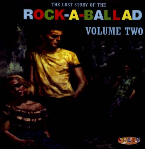 The Lost Story of The Rock A Ballad, Vol. 2