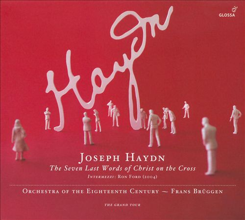 Joseph Haydn: The Seven Last Words of Christ on the Cross