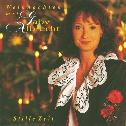 Stille Zeit - Eeihnschten Mit Gaby Albrecht