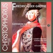 Friedrich der Grosse: Flötenmusik aus Sans Souci