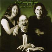 C'est Magnifique: Paris In Song
